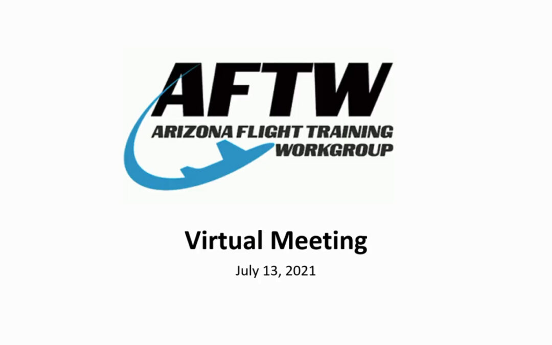 VIDEO: AFTW Meeting Minutes from July 13, 2021